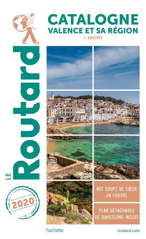 GUIDE DU ROUTARD CATALOGNE  VALENCE ET SA REGION 2020 - + ANDORRE