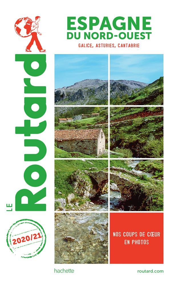 GUIDE DU ROUTARD ESPAGNE NORD-OUEST 2020/21 - (GALICE, ASTURIES, CANTABRIE)