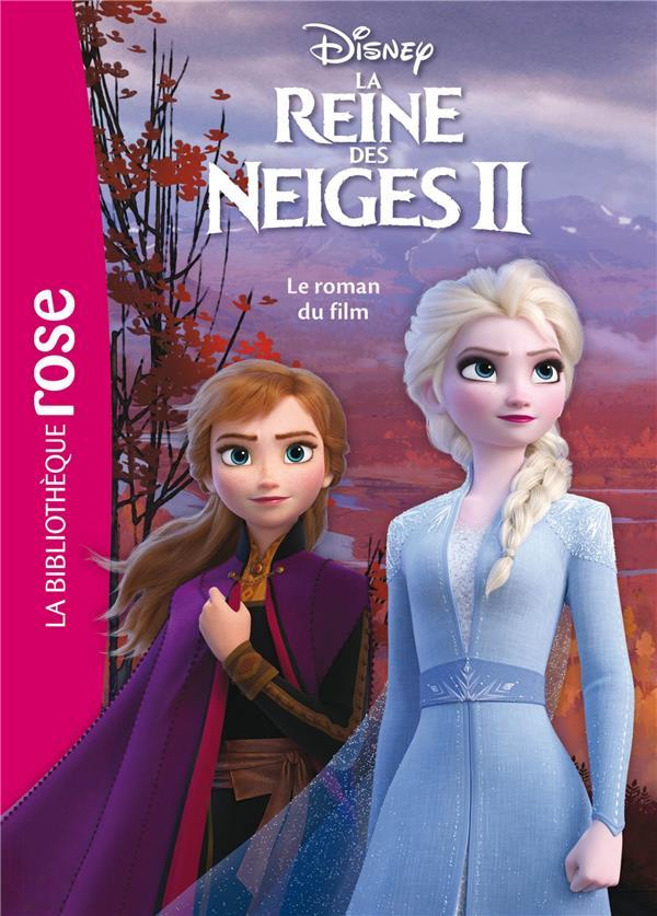 BIBLIOTHEQUE DISNEY - LA REINE DES NEIGES 2 - LE ROMAN DU FILM