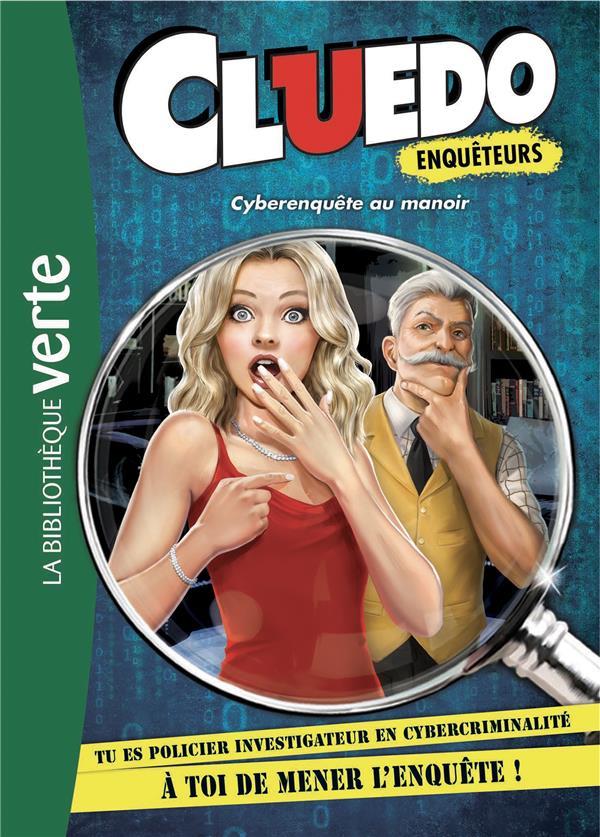 CLUEDO ENQUETEURS - T01 - CLUEDO ENQUETEURS 01 - CYBERENQUETE AU MANOIR