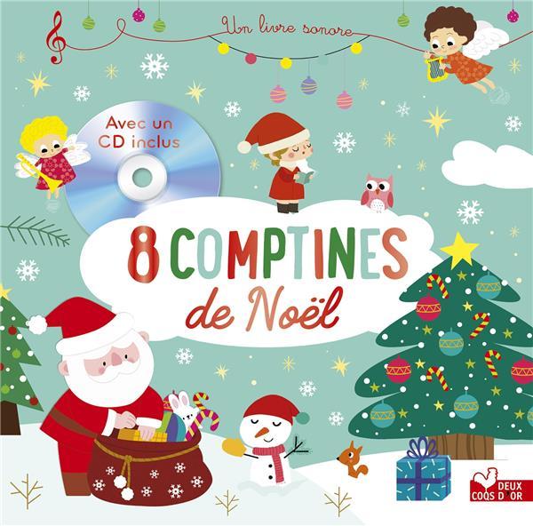 8 COMPTINES  NOEL - LIVRE AVEC CD ET FLASH CODE