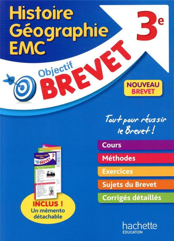 OBJECTIF BREVET - HISTOIRE-GEOGRAPHIE-EDUCATION CIVIQUE