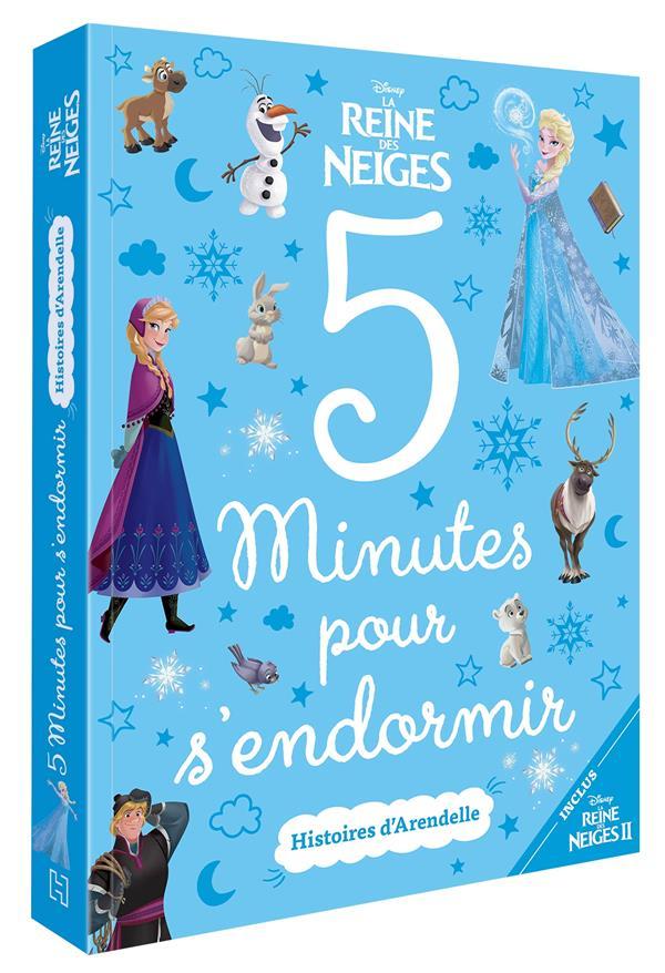 LA REINE DES NEIGES - 5 MINUTES POUR S'ENDORMIR - DISNEY - HISTOIRES D'ARENDELLE