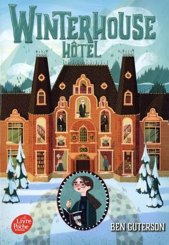WINTERHOUSE HOTEL - TOME 1