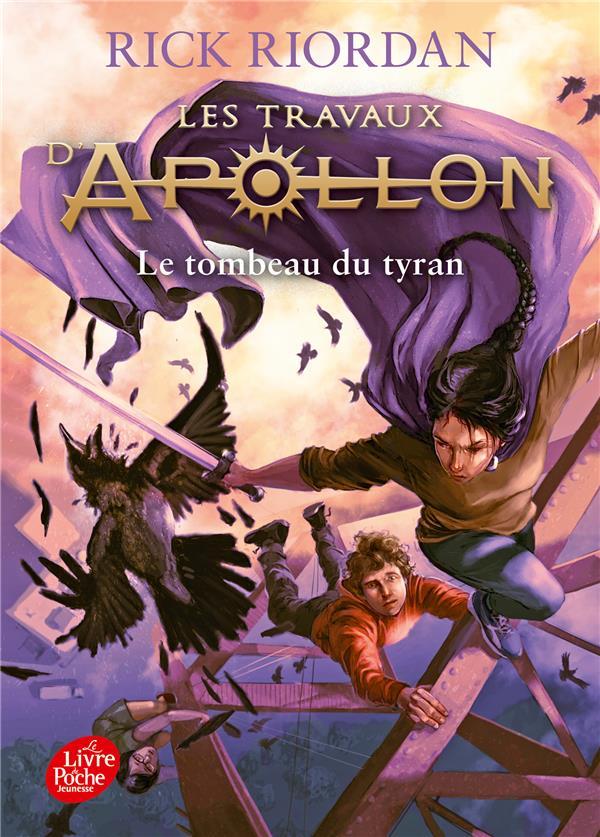 LES TRAVAUX D'APOLLON - TOME 4 - LE TOMBEAU DU TYRAN