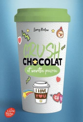 CRUSH - T02 - CRUSH - CHOCOLAT ET MENTHE POIVREE