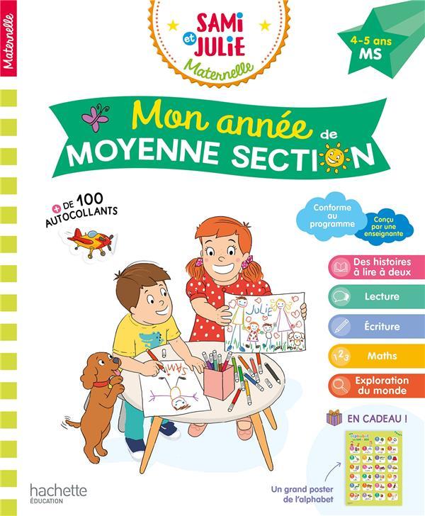 MON ANNEE DE MOYENNE SECTION AVEC SAMI ET JULIE 4-5 ANS