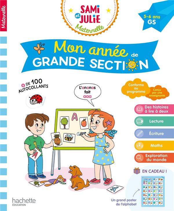 MON ANNEE DE GRANDE SECTION AVEC SAMI ET JULIE 5-6 ANS