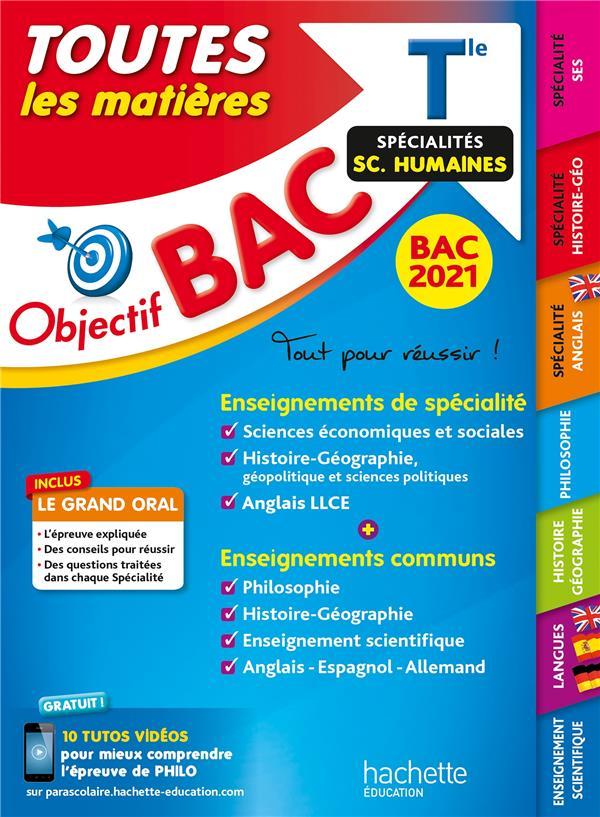 OBJECTIF BAC - TERM ENSEIGNEMENTS COMMUNS+ SPECIALITES MATHS-SES-HISTOIRE-GEO-LANGUES BAC 2021