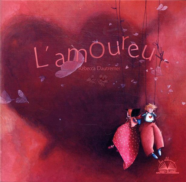 ALBUM COUP DE COEUR - L'AMOUREUX
