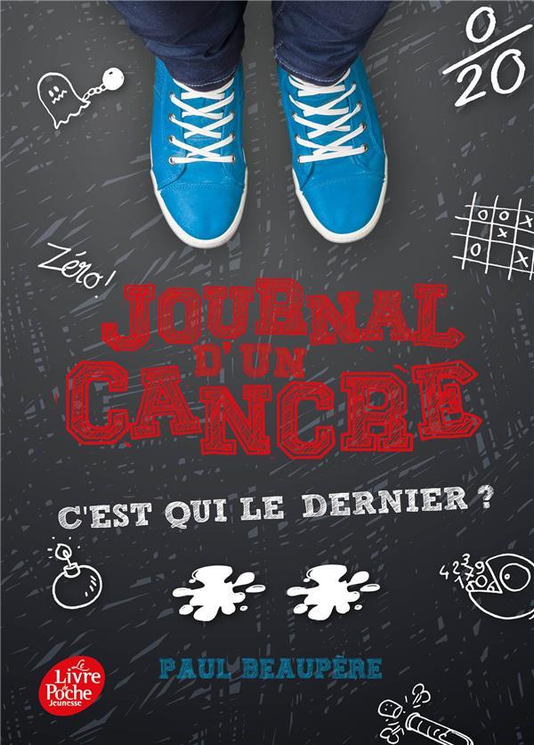 JOURNAL D'UN CANCRE - TOME 2 - C'EST QUI LE DERNIER ?