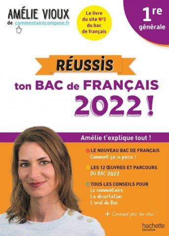 REUSSIS TON BAC DE FRANCAIS 2022 AVEC AMELIE VIOUX