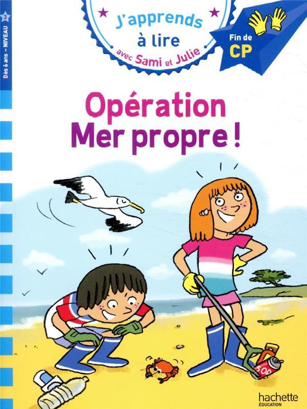 SAMI ET JULIE CP NIVEAU 3 : OPERATION MER PROPRE !