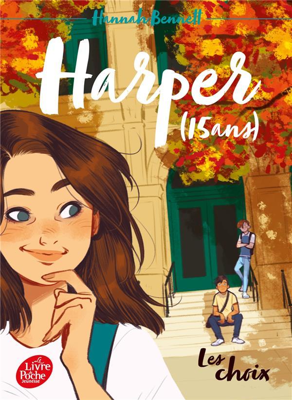 HARPER (15 ANS) - TOME 2 - LES CHOIX