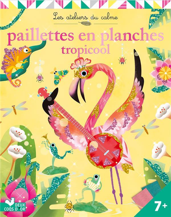 PAILLETTES EN PLANCHE - TROPICOOL