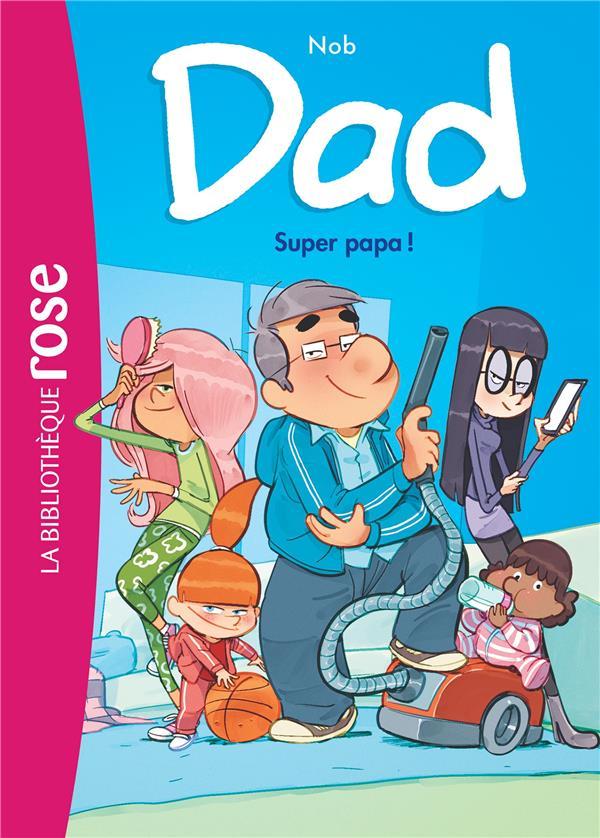 DAD - T01 - DAD 01 - SUPER PAPA !