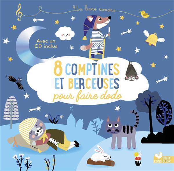 8 COMPTINES ET BERCEUSES POUR FAIRE DODO - LIVRE AVEC CD