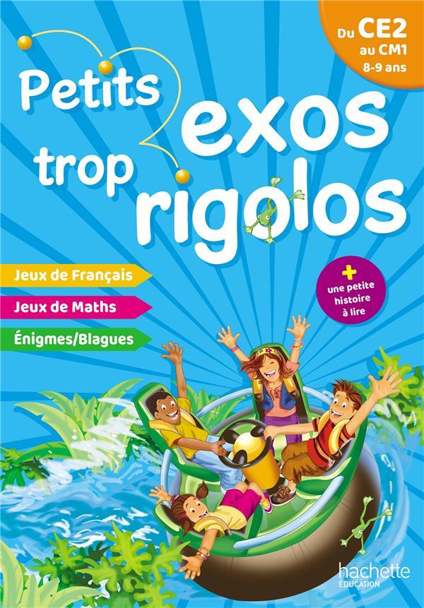PETITS EXOS TROP RIGOLOS - DU CE2 AU CM1