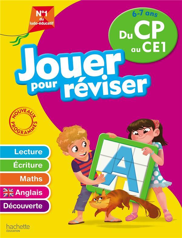 JOUER POUR REVISER - DU CP AU CE1 6-7 ANS