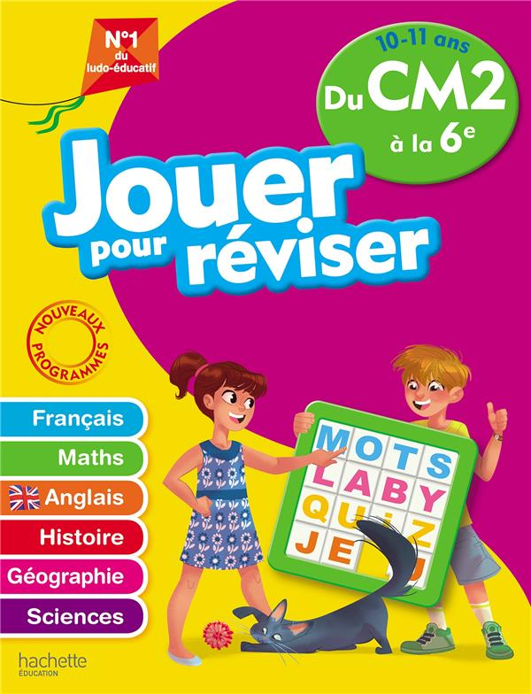 JOUER POUR REVISER - DU CM2 A LA 6E 10-11 ANS