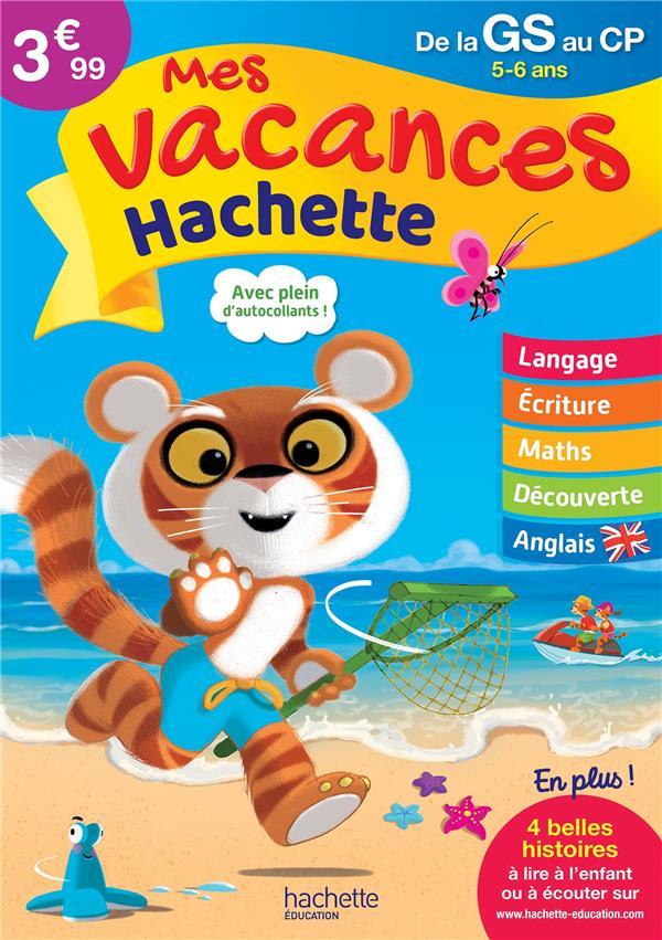 MES VACANCES HACHETTE GS/CP - CAHIER DE VACANCES 2020