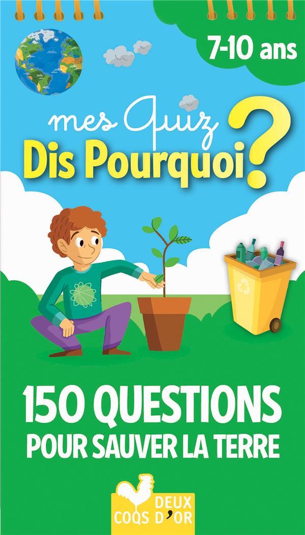 DIS POURQUOI 150 QUESTIONS POUR SAUVER LA PLANETE - BLOC A SPIRALE