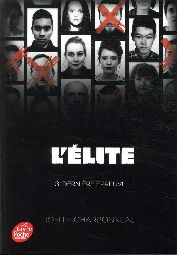 L'ELITE - TOME 3 - DERNIERE EPREUVE