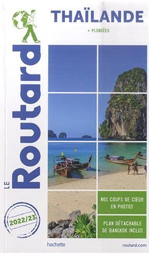 GUIDE DU ROUTARD THAILANDE 2022/23 - (+ PLONGEES)