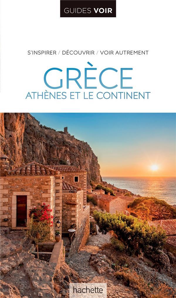 GUIDE VOIR GRECE - ATHENES ET LE CONTINENT