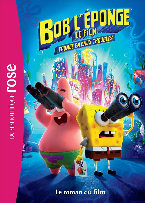 FILMS BB ROSE 8-10 - BOB L'EPONGE - LE ROMAN DU FILM