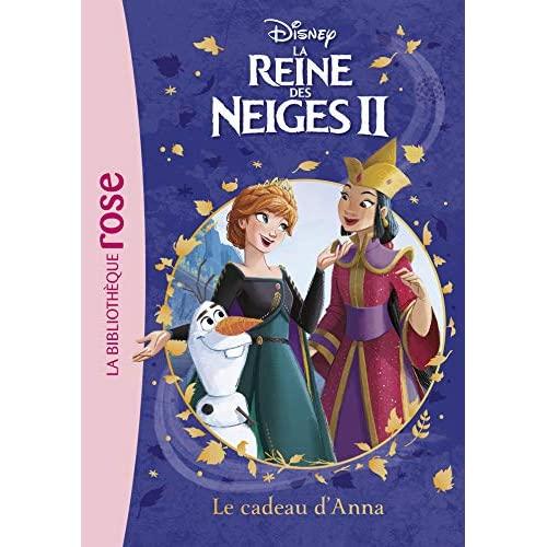 LA REINE DES NEIGES 2 - T05 - LA REINE DES NEIGES 2 05 - LE CADEAU D'ANNA