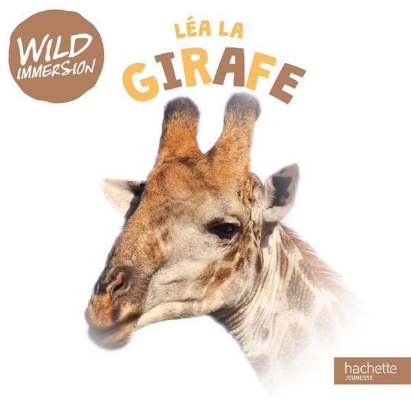 WILD IMMERSION-LEA LA GIRAFE