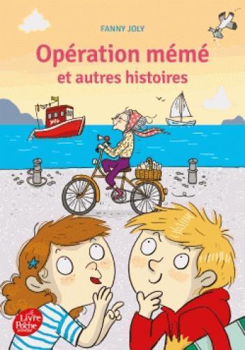 OPERATION MEME ET AUTRES HISTOIRES