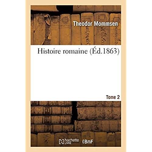 HISTOIRE ROMAINE. TOME 2