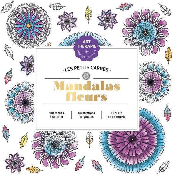 LES PETITS CARRES D'ART-THERAPIE MANDALAS FLEURS