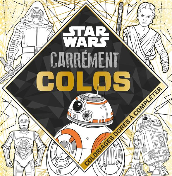 STAR WARS VII, CARREMENT COLORIAGES