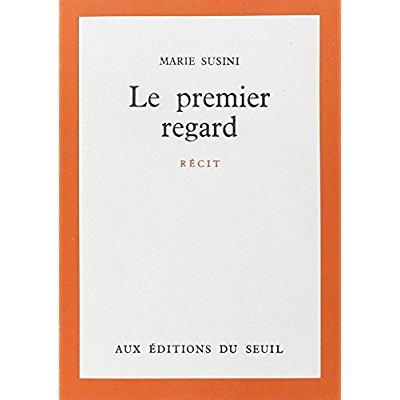 LE PREMIER REGARD