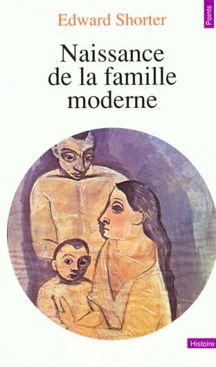 NAISSANCE DE LA FAMILLE MODERNE