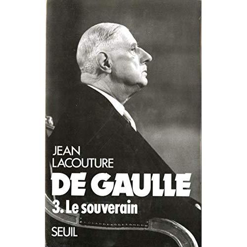 DE GAULLE. LE SOUVERAIN (1959-1970) - VOL3