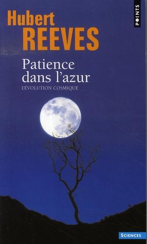 PATIENCE DANS L'AZUR. L'EVOLUTION COSMIQUE