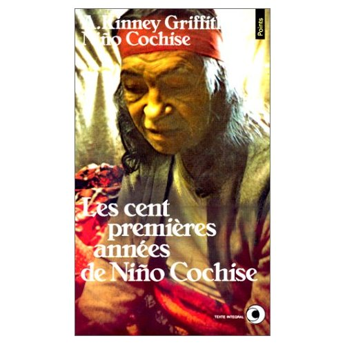 CENT PREMIERES ANNEES DE NINO COCHISE (LES)
