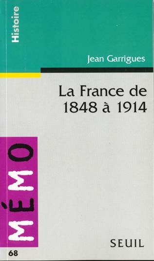 LA FRANCE DE 1848 A 1914