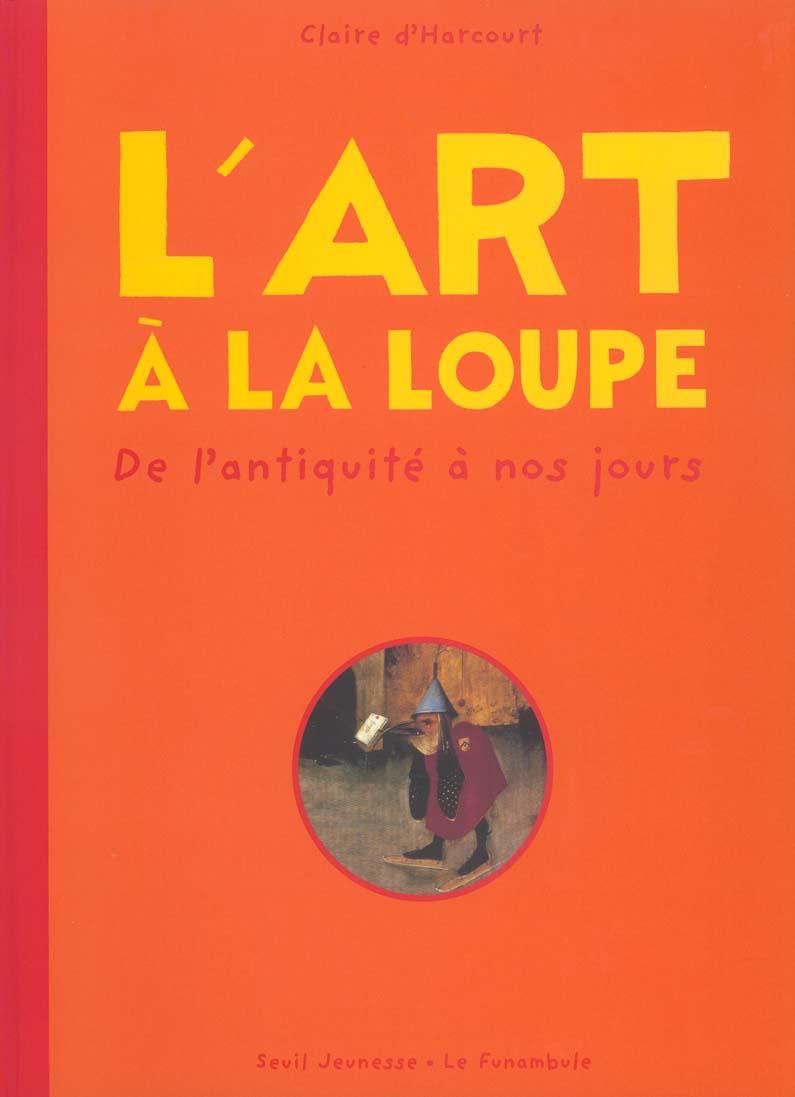 L'ART A LA LOUPE
