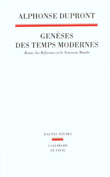 GENESES DES TEMPS MODERNES. ROME, LES REFORMES ET