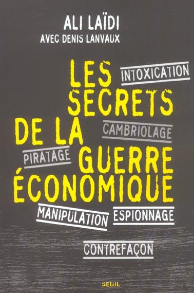 LES SECRETS DE LA GUERRE ECONOMIQUE