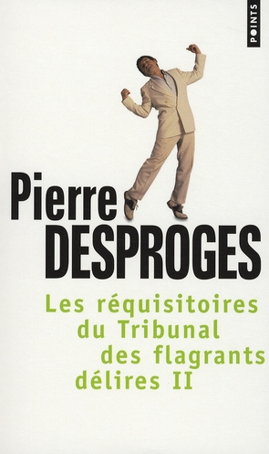 REQUISITOIRES DU TRIBUNAL DES FLAGRANTS DELIRES (LES) T2