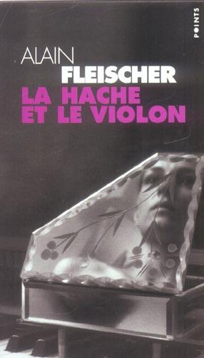 HACHE ET LE VIOLON (LA)