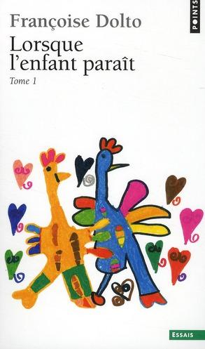 LORSQUE L'ENFANT PARAIT, T.1