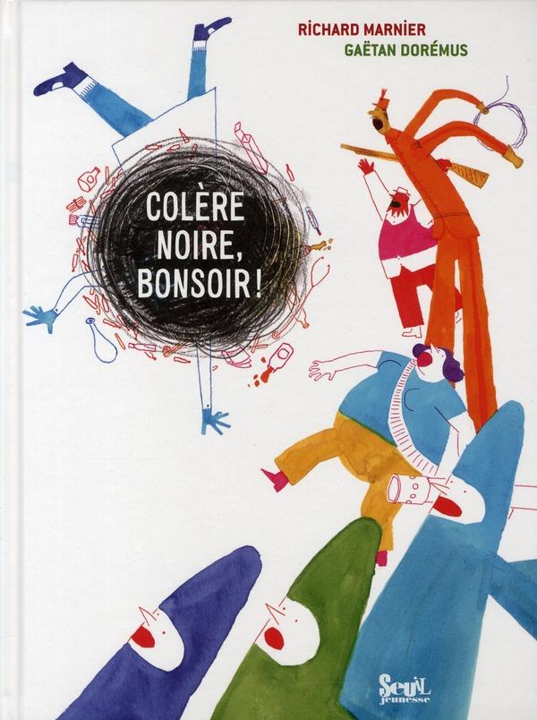 COLERE NOIRE, BONSOIR !