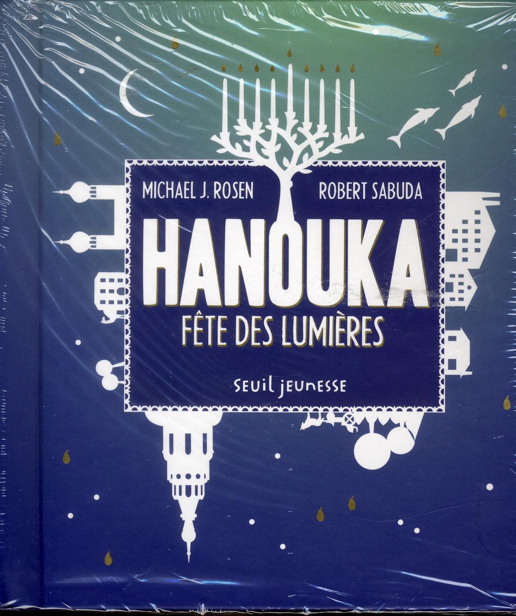 HANOUKA. FETE DES LUMIERES